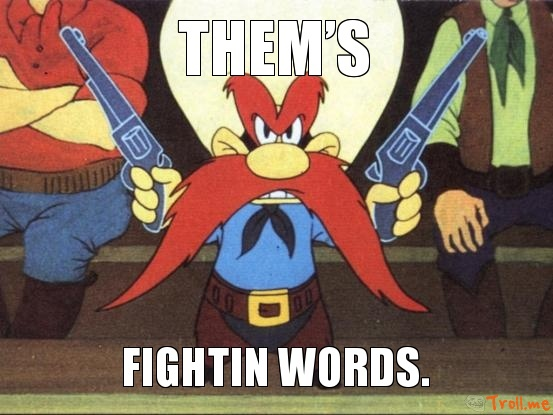 thems-fightin-words